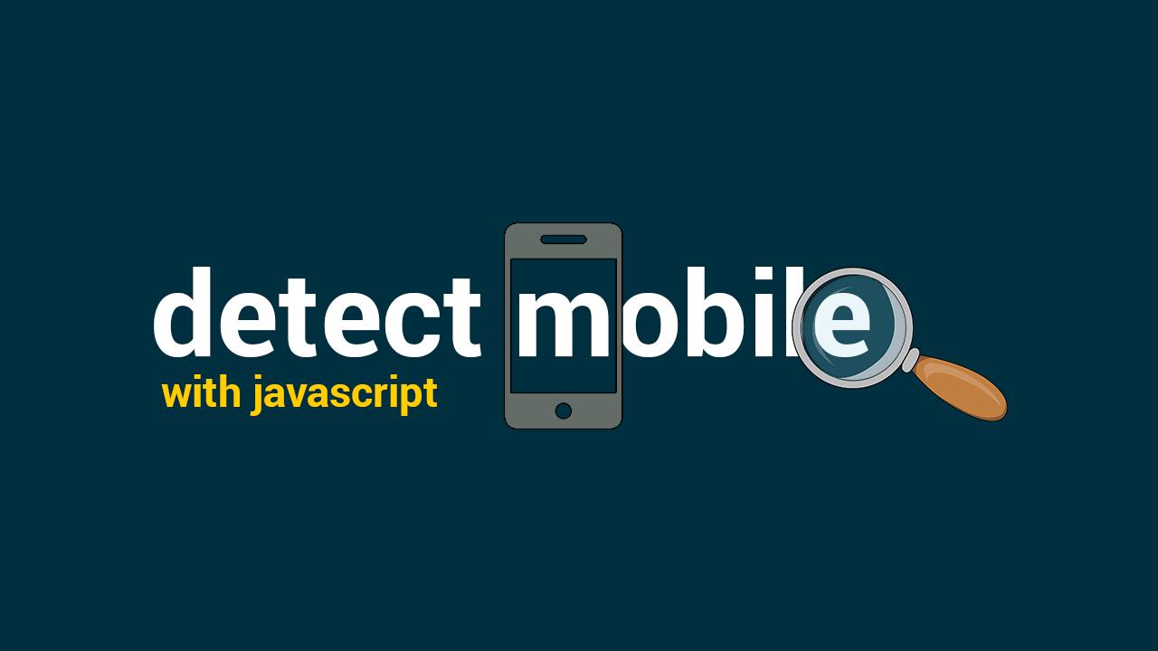 Как Определить Мобильное Устройство с Помощью JavaScript